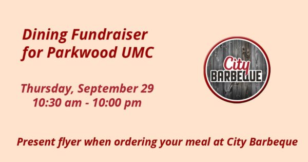Parkwood UMC Dining Fundraiser at City Barbeque