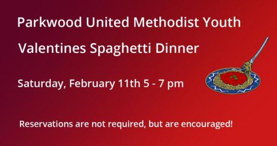 Valentines Spaghetti Dinner
