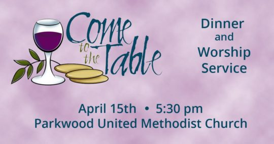 Come to the Table - Worship Service April 15, 2017