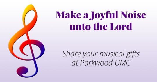 Share Your Gifts of Music at Parkwood UMC