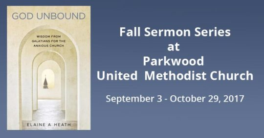 Fall Sermon Series at Parkwood United Methodist Church