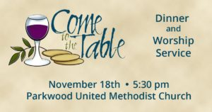 Come to the Table Nov 28, 2017 - Parkwood UMC