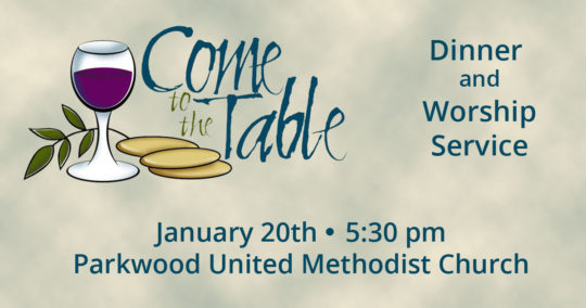 Come to the Table - January 20, 2018 at Parkwood UMC